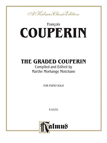 9780757919015: The Graded Couperin (Kalmus Edition)
