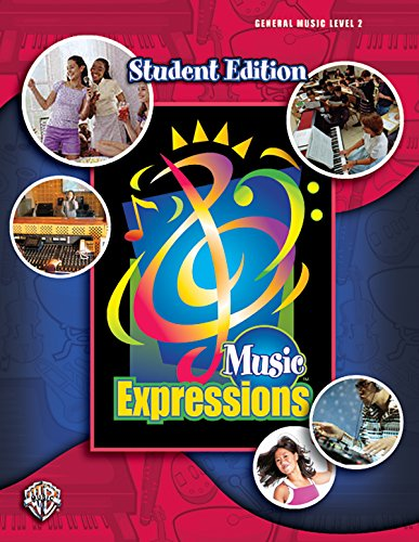 Music Expressions Grade 6 (Middle School 1): Student Edition (Expressions Music Curriculum(tm)): ...