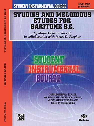9780757919343: Student Instrumental Course, Studies and Melodious Etudes for Baritone (B.c.), Level II
