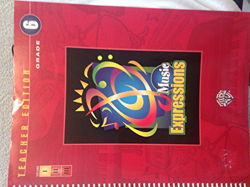 Music Expressions Teacher Edition Grade 6 (volume 1): Warner brothers Music