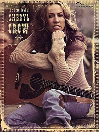 9780757919541: The Very Best of Sheryl Crow: Guitar Songbook Edition (Tab)