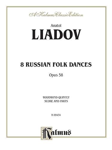 Eight Russian Folk Dances, Op. 58: Arranged