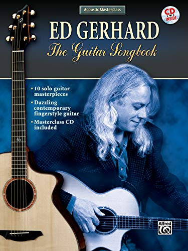 9780757920110: Acoustic Masterclass: Ed Gerhard -- The Guitar Songbook (Book & CD)