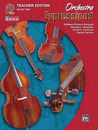Orchestra Expressions (Teacher Edition) Vol. 1 -: Sandra Dackow, Gerald