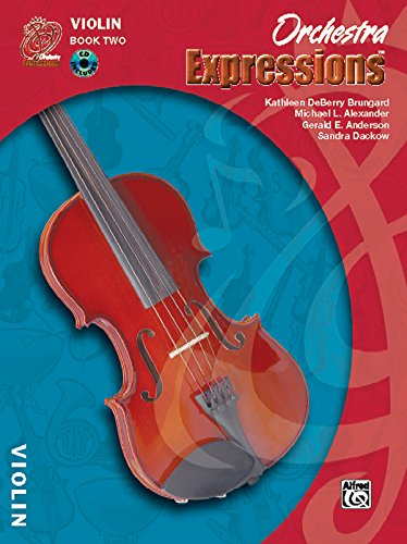 Orchestra Expressions, for Violin: Book Two: Brungard, Kathleen DeBerry/