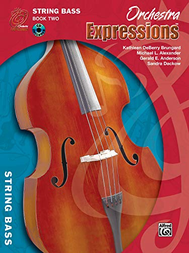 9780757920691: Orchestra Expressions, Book Two Student Edition: String Bass, Book & CD