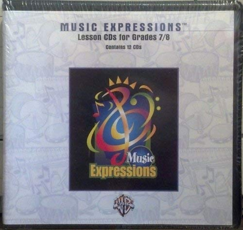 9780757921179: Music Expressions Grades 7-8 (Middle School 2): Lesson, CDs (Expressions Music Curriculum)