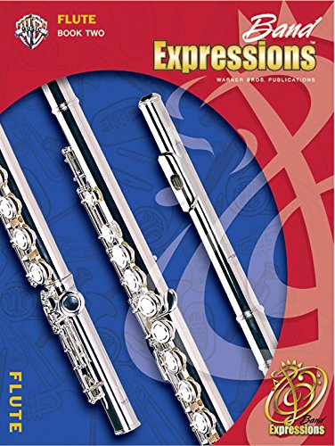 9780757921322: Band Expressions, Book Two Student Edition: Flute, Book & CD (Expressions Music Curriculum)