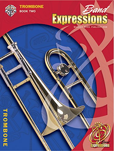 9780757921421: Band Expressions, Book Two Student Edition: Trombone, Book & CD