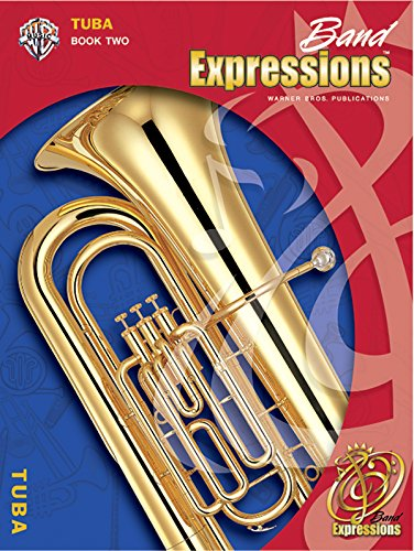 9780757921445: Band Expressions, Book Two Student Edition: Tuba, Book & CD (Expressions Music Curriculum(tm))