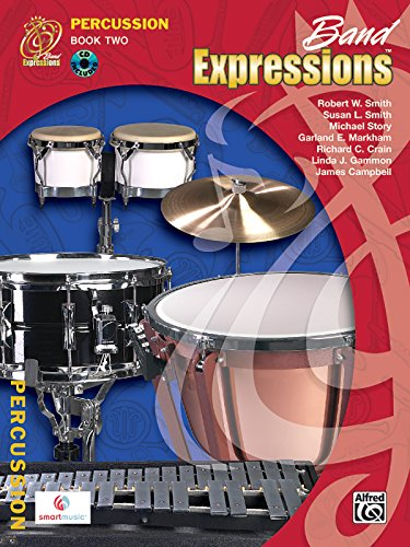 Band Expressions, Percussion Book Two (Expressions Music Curriculum[tm]): Robert W. Smith