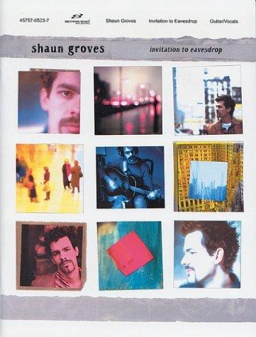 Shaun Groves: Invitation to Eavesdrop: Groves, Shaun