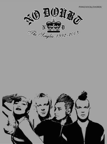 9780757921629: No Doubt -- The Singles 1992-2003: Piano/Vocal/Chords