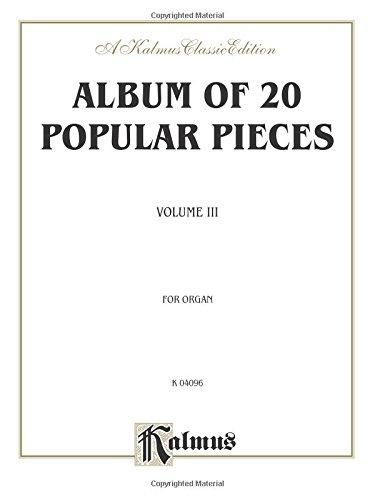 9780757922404: Album of Twenty Popular Pieces for Organ: A Kalmus Classic Edition: 3