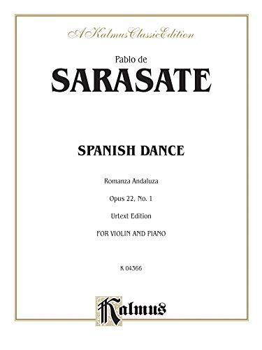 9780757922848: Spanish Dance, Op. 22, No. 1 (Romanza Andaluza) (Kalmus Edition)
