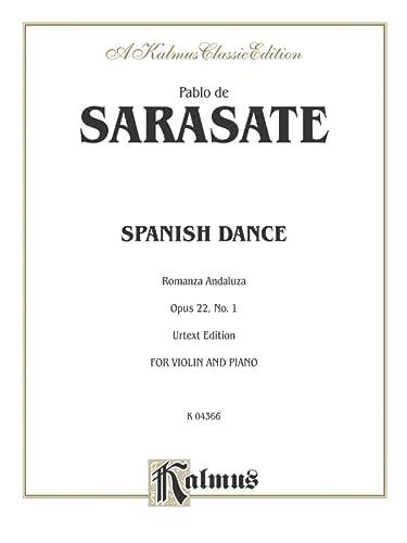 9780757922848: Spanish Dance, Op. 22, No. 1 (Romanza Andaluza) (Kalmus Edition)