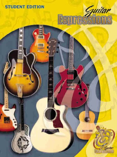 9780757922978: Guitar Expressions Student Edition: Student Book (Expressions Music Curriculum(tm))