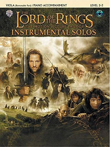 9780757923302: The Lord of the Rings, Instrumental Solos: The Motion Picture Trilogy, Viola (Removable Part)/ Piano Accompaniment, Level 2-3