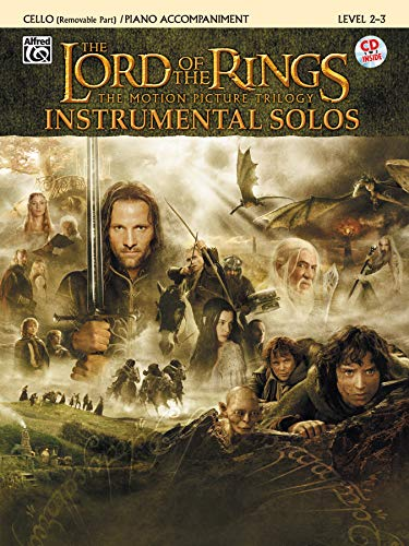 9780757923319: The Lord of the Rings, Instrumental Solos: The Motion Picture Trilogy, Cello Removable Part/Piano Accompaniment, Level 2-3