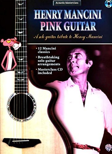 9780757923678: Henry Mancini Pink Guitar: A Solo Guitar Tribute to Henry Mancini