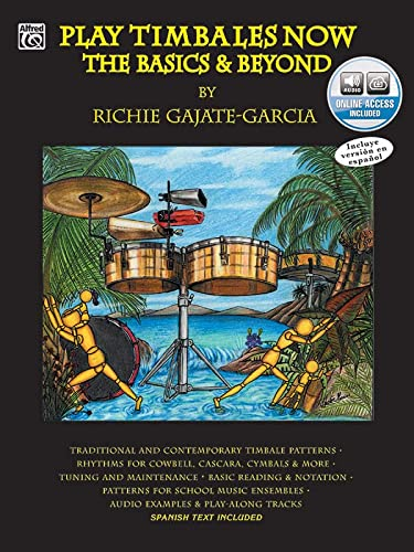 9780757923722: Play Timbales Now: The Basics & Beyond