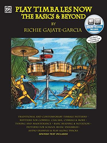 9780757923722: Play Timbales Now: The Basics & Beyond (Spanish, English Language Edition) (Book & 2 CDs) (Spanish Edition)