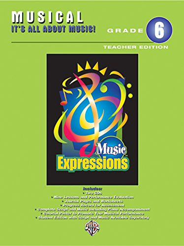 Music Expressions Grade 6 (Middle School 1): Musical -- It's All About Music!, Book & 2 CDs...