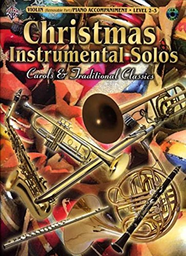 9780757923890: Christmas Instrumental Solos -- Carols & Traditional Classics for Strings: Violin (with Piano Acc.), Book & CD