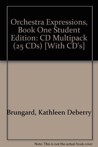 Orchestra Expressions, Book One Student Edition: CD Multipack (25 CDs) (Mixed media product): ...