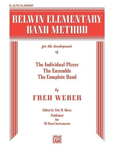 9780757925894: Belwin Elementary Band Method: E-Flat Alto Clarinet (E-Flat Clarinet)