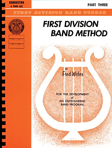 9780757925979: First Division Band Method, Part 3: D-Flat Piccolo (First Division Band Course)