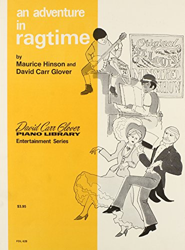 An Adventure in Ragtime (David Carr Glover: Hinson, Maurice; Glover,