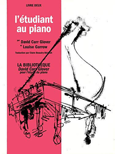 9780757926198: Piano Student, Level 2: French Language Edition (David Carr Glover Piano Library) (French Edition)