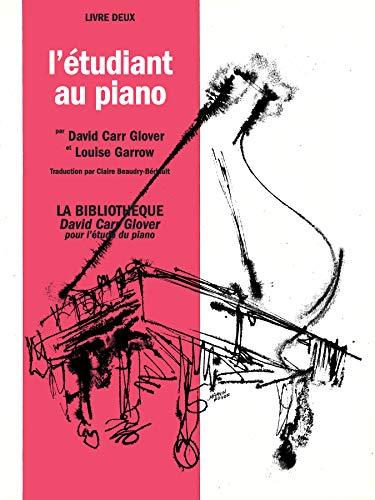 9780757926198: L'etudiant au piano, liver deux