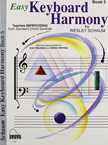 9780757926518: Easy Keyboard Harmony, Book 5: Level 6 (Schaum Publications Easy Keyboard Harmony)