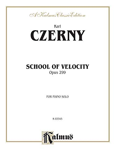 9780757928192: School of Velocity, Op. 299: Complete (Kalmus Edition)