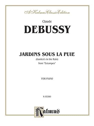 Jardins Sous la Pluie (Kalmus Edition) (9780757928208) by [???]