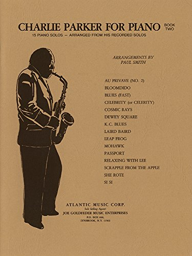 9780757929236: Charlie Parker for Piano, Bk 2