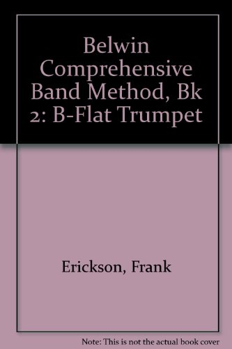 9780757930850: Belwin Comprehensive Band Method, Bk 2: B-flat Trumpet