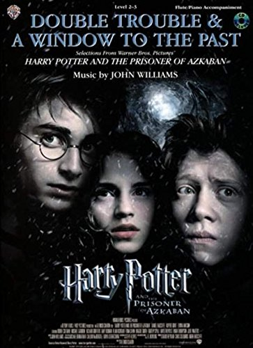 9780757931420: Double Trouble & A Window to the Past (selections from Harry Potter and the Prisoner of Azkaban): Flute (with Piano Acc.), Book & CD