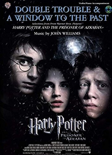 9780757931499: Double Trouble & A Window to the Past for Strings (selections from Harry Potter and the Prisoner of Azkaban): Violin (with Piano Acc.), Book & CD