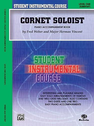 9780757931550: Student Instrumental Course Cornet Soloist: Level I (Piano Acc.)
