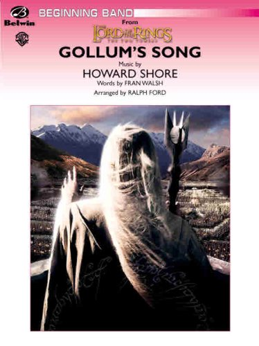 9780757931956: Gollum's Song (from the Lord of the Rings: The Two Towers) (Pop Beginning Band)