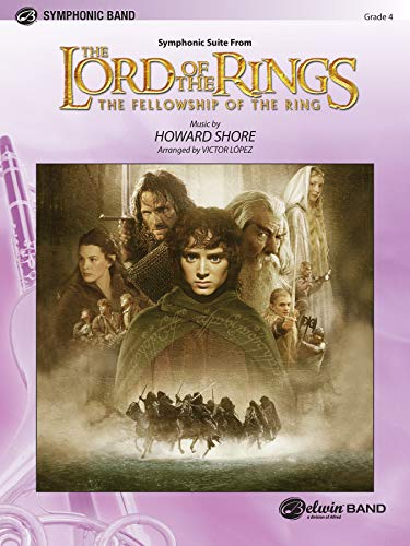 The Lord of the Rings: The Fellowship of the Ring, Symphonic Suite from (Pop Symphonic Band): ...