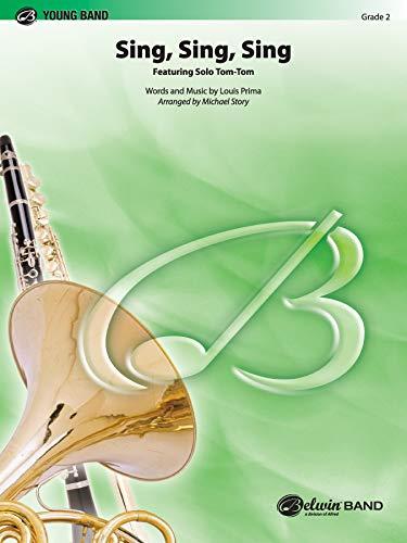 Sing, Sing, Sing (Featuring Solo Tom-Tom) (Paperback)