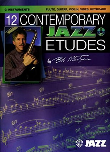 9780757936531: 12 Contemporary Jazz Etudes: C Instruments (Flute, Guitar, Vibes, Violin), Book & CD