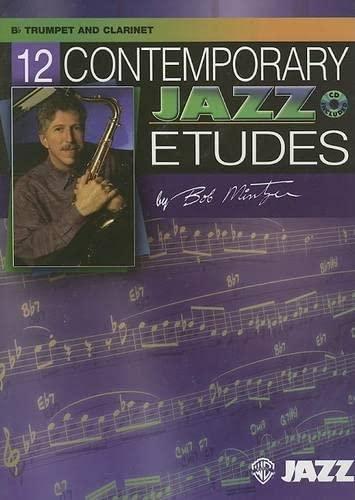 9780757936562: 12 Contemporary Jazz Etudes: B-flat Trumpet and Clarinet