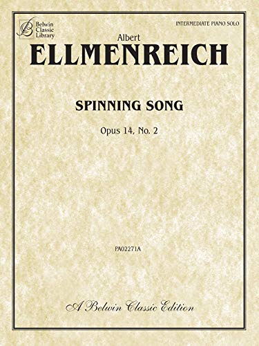 9780757936753: Spinning Song, Op. 14, No. 2: Sheet (Belwin Edition: Belwin Classic Edition)