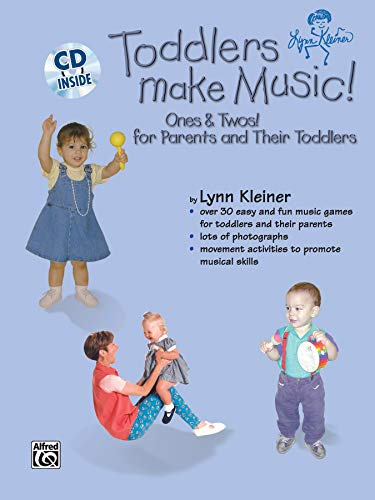 9780757937477: Toddlers Make Music! Ones & Twos!: For Parents and Their Toddlers, Book & CD