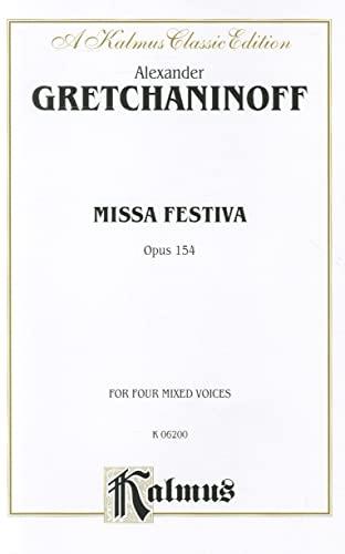 Missa Festiva (Op. 154): Satb (Latin Language